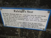 Raleigh's seat, where he smoked tobacco